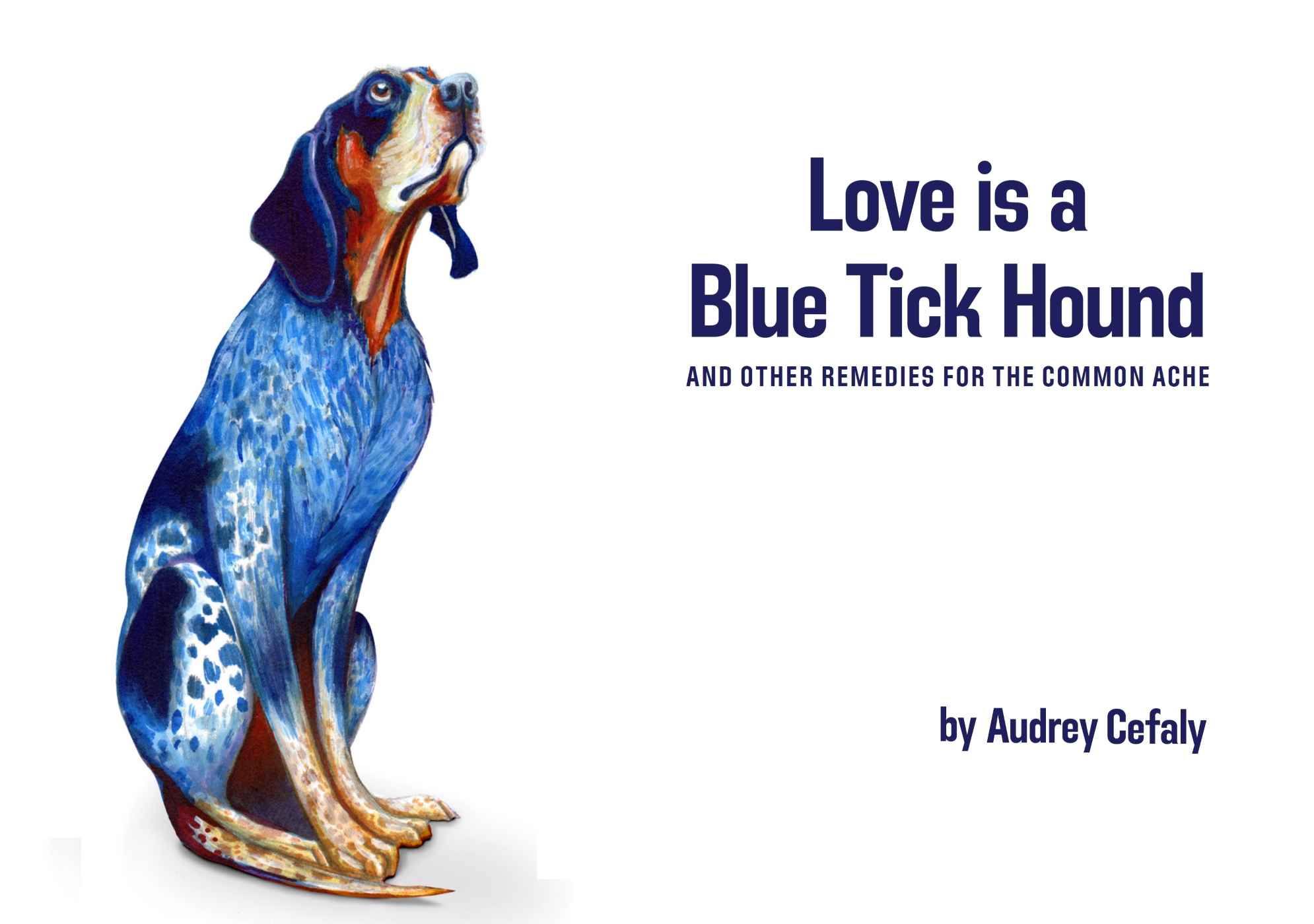 Love is a Blue Tick Hound